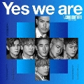 Yes we are [CD+DVD]