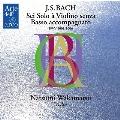 J.S.Bach: Sei Solo A Violino Senza Basso Accompagnato BWV.1001-1006