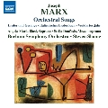 マルクス: 管弦楽伴奏歌曲集