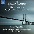 ブラガ・サントス: 交響的序曲/ピアノ協奏曲 他