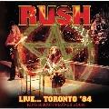 Live… Toronto '84 King Biscuit Flower Hour