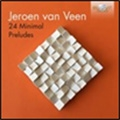 J.van Veen: 24 Minimal Preludes