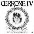 Cerrone IV: The Golden Touch