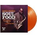 Soul Food: Cooking With Maceo<Orange Vinyl>