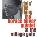 Doin' The Thing At The Village Gate  <限定盤>
