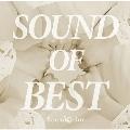 SOUND OF BEST [CD+DVD]<特装盤>
