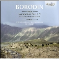 Borodin: Symphony No.1-No.3, In the Steppes of Central Asia