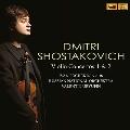 ショスタコーヴィチ: ヴァイオリン協奏曲第1、2番