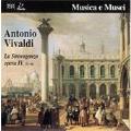 Vivaldi: La Stravaganza Op.4 No.1-No.6