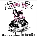 DEMO song from the TINDERBOX [CD+Tシャツ]<タワーレコード限定/生産限定盤>