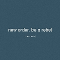 Be A Rebel Remixed