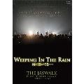 WEEPING IN THE RAIN 雨に泣いてる…~THE JAYWALK PLAYS GEORGE YANAGI TOUR FINAL
