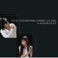 TOSHI & WANKU SUMMER LIVE in AKASAKA BLITZ