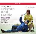 ワーグナー: 楽劇《トリスタンとイゾルデ》バイロイト祝祭劇場2009