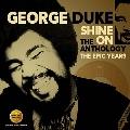 Shine On: The Anthology: The Epic Years 1977-1984