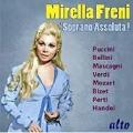 Mirella Freni - Soprano Assolta!