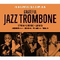 Grateful Jazz Trombone<タワーレコード限定>