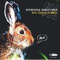 The Zappa Album / Ensemble Ambrosius