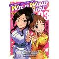 アイドルマスター シンデレラガールズ WILD WIND GIRL 3 [コミック+CD]<特装版>