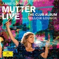 Anne Sophie Mutter - Live from Yellow Lounge