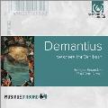 J.C.Demantius: Vespers for Whitsun