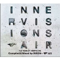 FIVE YEARS OF INNERVISIONS COMPILED & MIXED BY DIXON×AIR