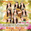 ORI☆STAR LoveJet!! & Orange Ole! Ole!<生産限定盤>