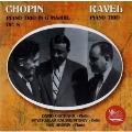 ショパン、ラヴェル: ピアノ、ヴァイオリンとチェロのための三重奏曲