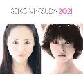 続・40周年記念アルバム 「SEIKO MATSUDA 2021」<通常盤>