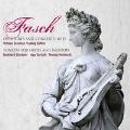J.F.Fasch: Overtures, Concerto, Trio Sonatas, etc