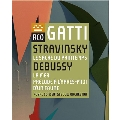 Stravinsky: Le Sacre du Printemps; Debussy: La Mer, Prelude A L'Apres-Midi D'Un Faune