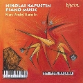 Kapustin: Piano Music / Marc-Andre Hamelin