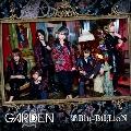 GARDEN [CD+DVD]<初回盤B>