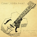 Green, White, Heart…