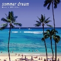 Summer Dream -Modern AOR Vibes-<タワーレコード限定>