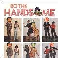 DO THE HANDSOME<完全限定盤>