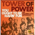You Ought To Be Havin' Fun: The Columbia/Epic Anthology