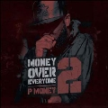 Money Over Everyone 2