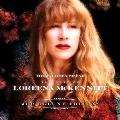 The Journey So Far the Best of Loreena McKennitt: Deluxe Edition