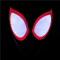 Spider-Man: Into the Spider-Verse (Soundtrack From & Inspired by the Motion Picture) (Lenticular Version)<限定盤>
