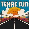 Texas Sun<Orange Translucent Vinyl/限定盤>
