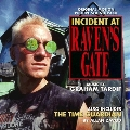 Incident at Raven's Gate / The Time Guardian