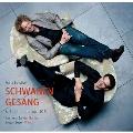 Schubert: Schwanengesang & Seidl Lieder