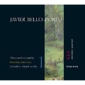 J.Bello-Portu: Complete Choral Works Vol.1