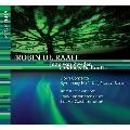 """R.De Raaff: Violin Concerto, Symphony No.1 """"Tanglewood Tales"""""""