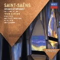 """Saint-Saens: Symphony No.3 """"Organ Symphony"""", Piano Concerto No.2"""