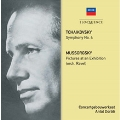 Tchaikovsky: Symphony No.4; Mussorgsky: Pictures at an Exhibition (orch.Ravel)