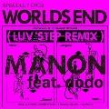 WORLD'S END feat.dodo(LUV STEP REMIX)-Remix by HIROSHI FUJIWARA<RECORD STORE DAY対象商品/限定盤>