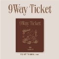 9 Way Ticket: 2nd Single (TICKET TO SEOUL ver.)