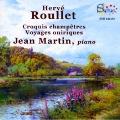H.Roullet: Croquis Champetres, Voyages Oniriques